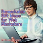 8 Remarkable Gift Ideas for Web Marketers