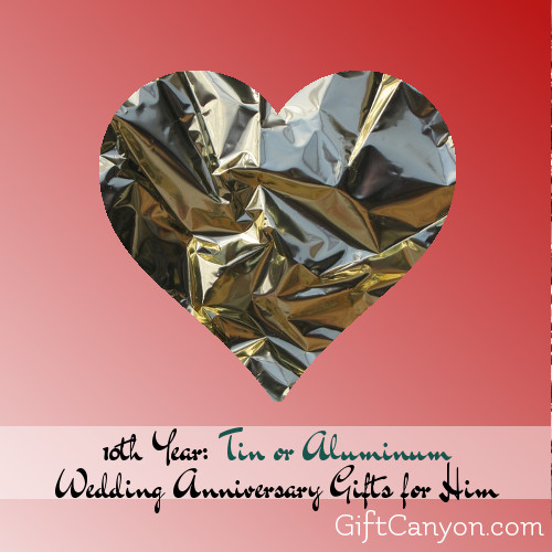 Traditional 10th Wedding Anniversary Gifts For Him Tin Aluminum