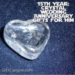 15th Year: Crystal Wedding Anniversary Gifts for Him
