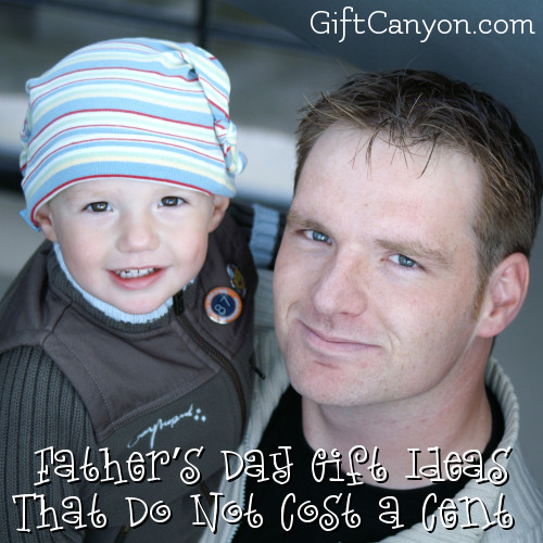 Father's Day Gift Ideas That Do Not Cost a Cent