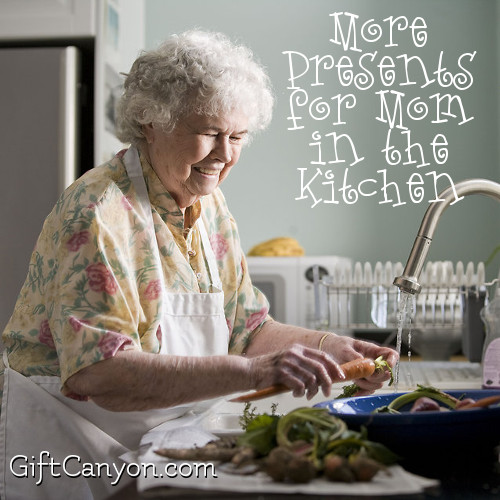 More Presents for Mom in the Kitchen