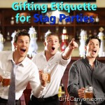 Gifting Etiquette for Stag Parties