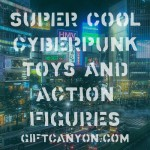 12 Super Cool Cyberpunk Toys and Action Figures