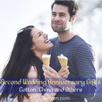 Second Wedding Anniversary Gifts: Cotton, China and Others