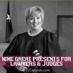 Nine Great Presents for Lawyers and Judges