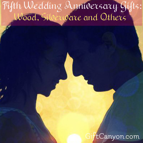 Fifth Wedding Anniversary Gifts Wood Silverware And Others Gift Canyon