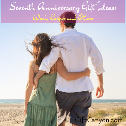 7th Wedding Anniversary Gifts