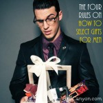 The Four Rules on How to Select Gifts for Men