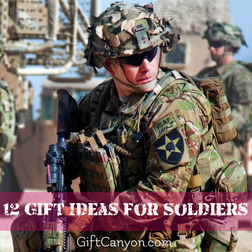 Twelve Great Gift Ideas for Soldiers