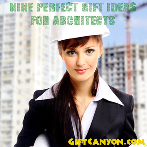 Nine Perfect Gift Ideas for Architects