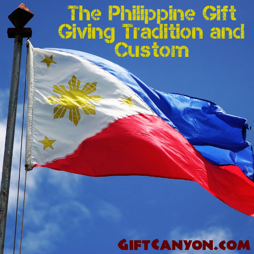 The Philippine Gift Giving Tradition and Custom