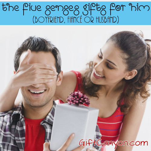 Romantic Five Senses Gifts for Him - Your Boyfriend, Fiance or Husband