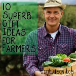 10 Superb Gift Ideas for Farmers