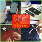 32 Small Tech Gadgets Stocking Stuffers for Kids and Adults!