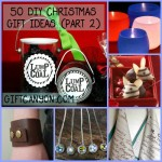 50 DIY Christmas Gift Ideas You Should Start Creating Now! (Part 2)