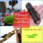 50 Cheap Gift Ideas Under 5 Dollars! (Part 1)