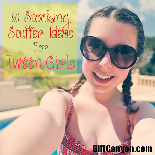 50 Stocking Stuffers For Tween Girls