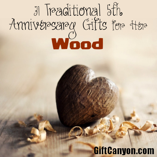 Traditional 5th Wedding Anniversary Gifts For Her Wood Gift Canyon