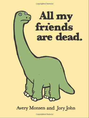 All My Friends Are Dead More Funny Books as White Elephant Gifts