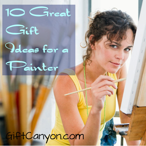 Gift Ideas for a Painter
