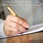 How to Write a Thank You Letter for a Gift You Received?