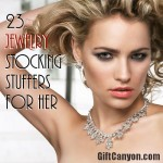 List of 23 Jewelry Stocking Stuffers for Her