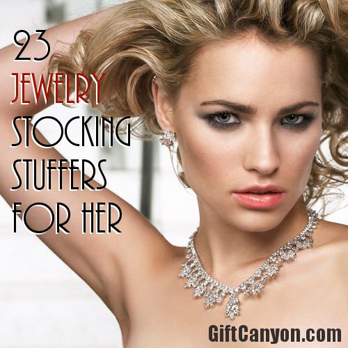 Jewelry Stocking Stuffer Ideas for Her