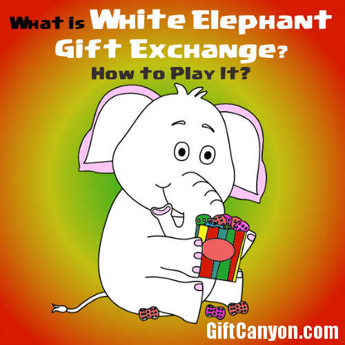 How to play white elephant gift exchange gift canyon rules of white elephant gift exchange negle Gallery