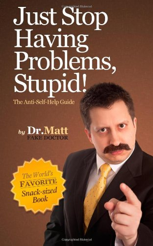 Stop having Problems Aready Stupid + More Book White Elephant Gift Ideas