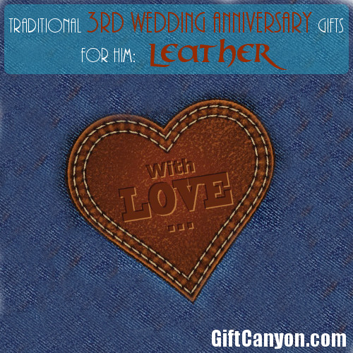 Traditional 3rd Wedding Anniversary Gifts For Him Leather Gift Canyon