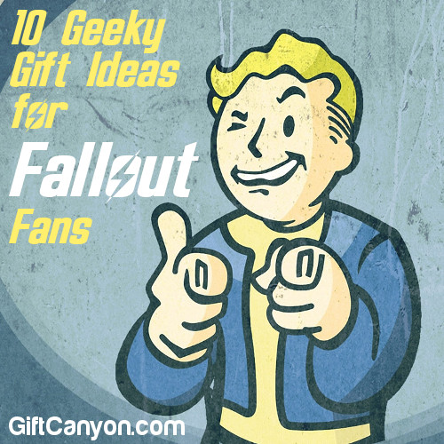 10 Geeky Gift Ideas for Fallout Fans