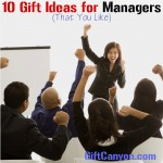 10 Gift Ideas for Managers (That You Like)