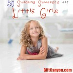 50 Stocking Stuffers for Little Girls (Ages 3-10)