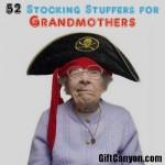 52 Stocking Stuffers for Grandmothers