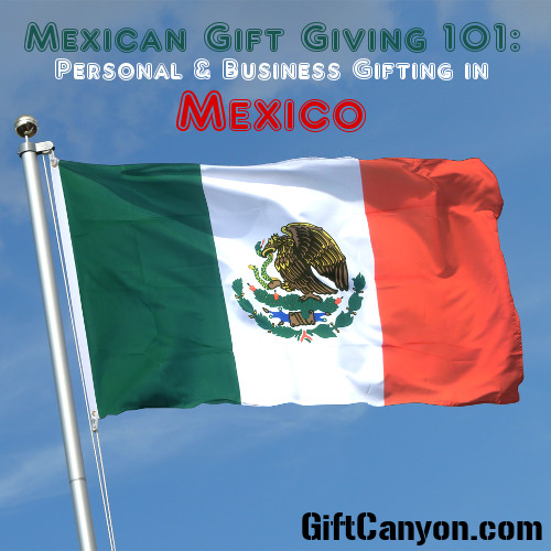 Mexican Gifting Etiquette