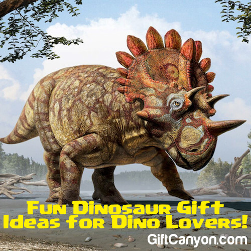 Dinosaur Gift Ideas for Dino Lovers