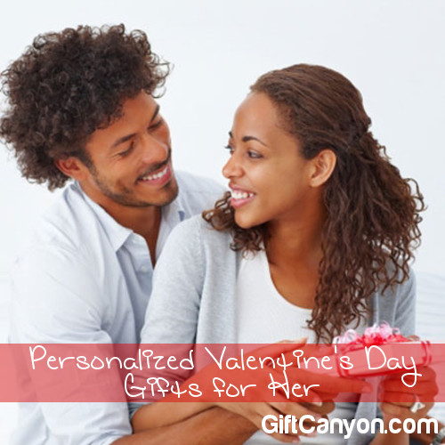 Gorgeous Personalized Valentines Day Gifts for Her