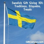 Swedish Gift Giving 101: Traditions, Etiquette, Trends