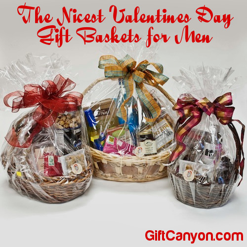 The Nicest Valentines Day Gift Baskets for Men - Gift Canyon 89f00d00c7e2