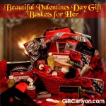 Beautiful Valentines Day Gift Baskets for Her