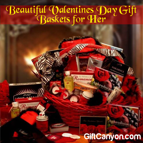 Beautiful Valentines Day Gift Baskets for Her - Gift Canyon