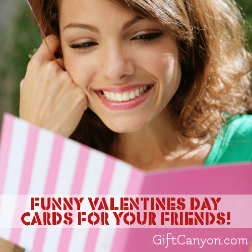 Funny Valentines Day Cards for Your Friends