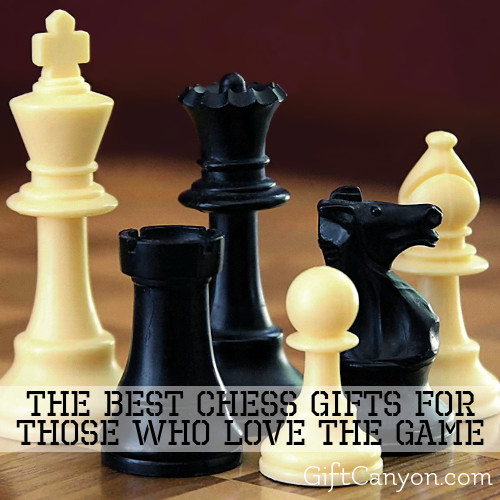 The Best Chess Gifts for Those Who Love the Game