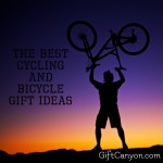 Best Bicycle and Cycling Gifts for Everyone!