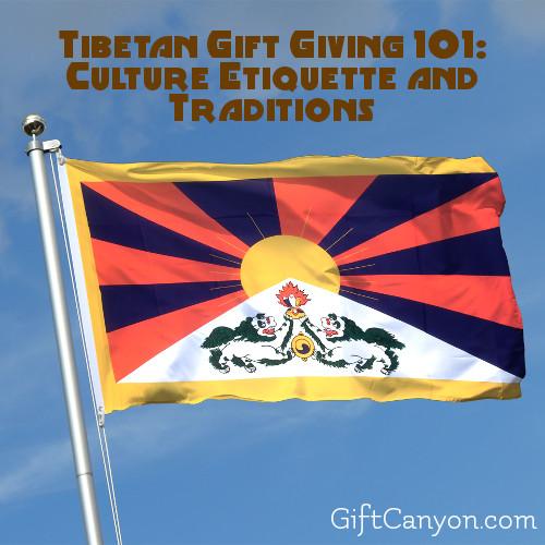 Tibetan Gift Giving 101