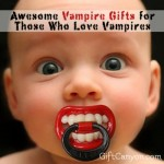 Awesome Vampire Gifts for Those Who Love Vampires