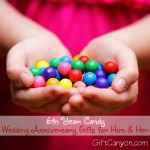 6th Year: Candy Wedding Anniversary Gifts for Him and Her