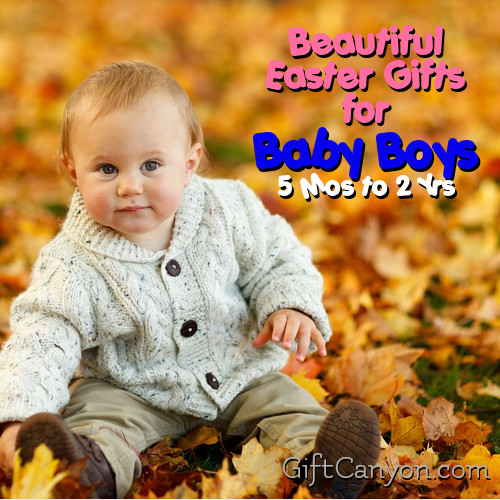 Beautiful Easter Gifts for Baby Boys Age 5 Months to 2