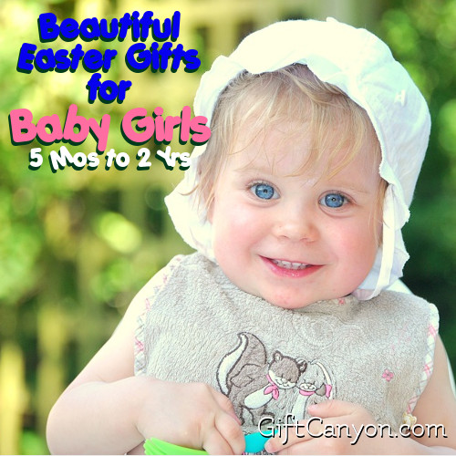 Beautiful Easter Gifts for Baby Girls Age 5 Months to 2