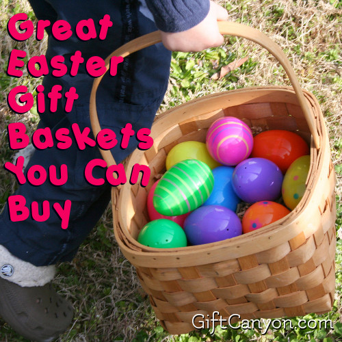 Great Easter Gift Baskets You Can Buy